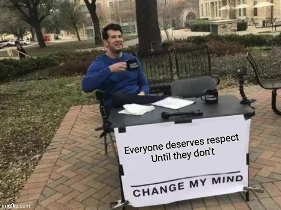 """R-E-S-P-E-C-T , find out what it means to me"" - Wilson Pickett 