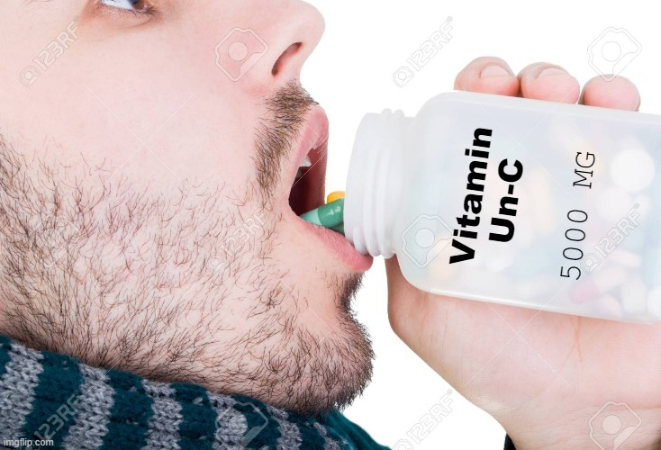 Vitamin Un-C 5000 MG | made w/ Imgflip meme maker