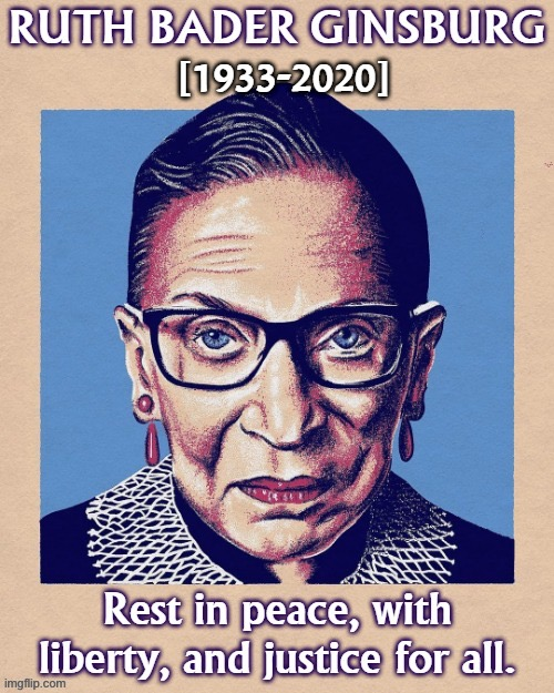 R.I.P. RBG | image tagged in rip rbg,ruth bader ginsburg,supreme court,current events,r i p,rest in peace | made w/ Imgflip meme maker