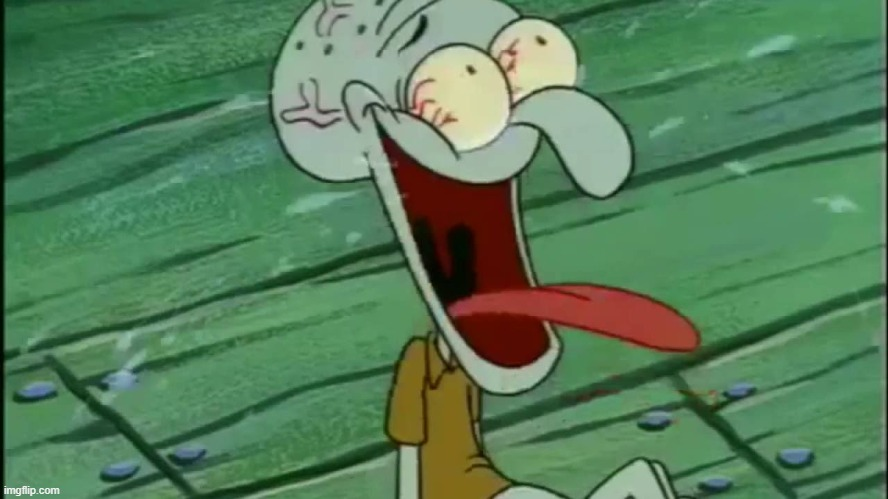 LAUGHING SQUIDWARD | image tagged in laughing squidward | made w/ Imgflip meme maker