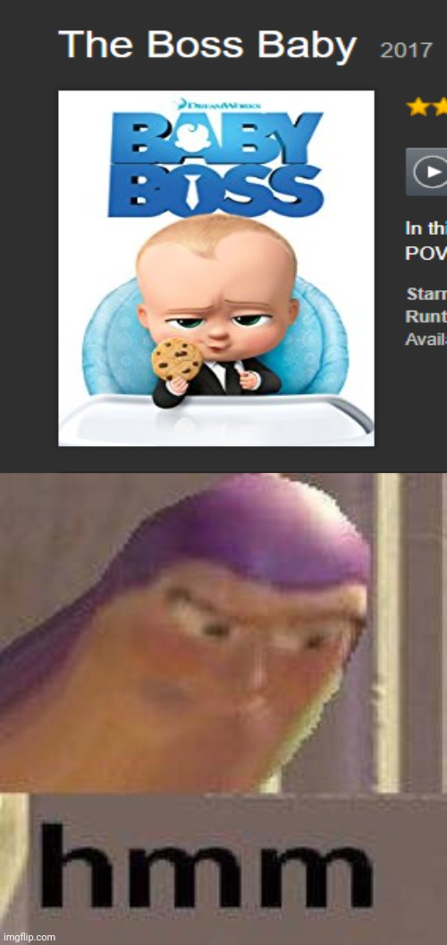 Hmm: Baby Boss; you had one job | image tagged in buzz lightyear hmm,boss baby,memes,funny,you had one job,error | made w/ Imgflip meme maker