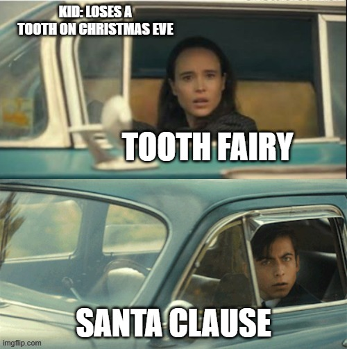 Vanya and Five |  KID: LOSES A TOOTH ON CHRISTMAS EVE; TOOTH FAIRY; SANTA CLAUSE | image tagged in vanya and five | made w/ Imgflip meme maker
