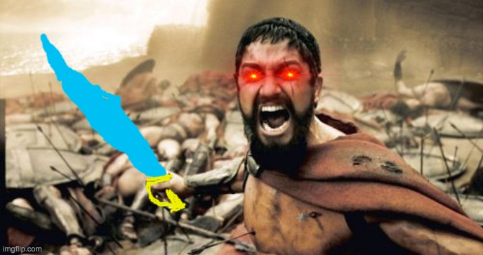 Sparta Leonidas | image tagged in memes,sparta leonidas | made w/ Imgflip meme maker