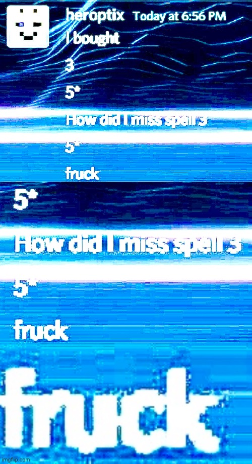 Idk how someone can misspell 3. 5* | image tagged in funny,memes,funny memes,deep fried,dank memes,you had one job | made w/ Imgflip meme maker
