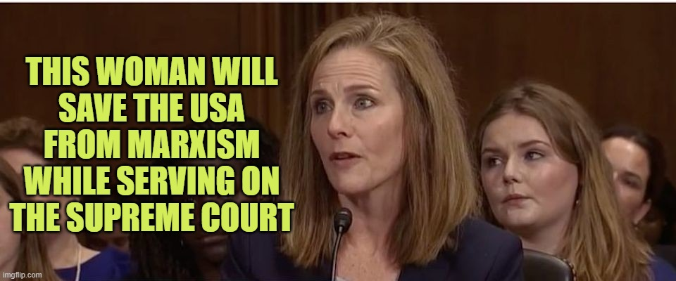 God bless President Trump |  THIS WOMAN WILL SAVE THE USA FROM MARXISM WHILE SERVING ON THE SUPREME COURT | image tagged in scotus,trump,gop,election 2020 | made w/ Imgflip meme maker