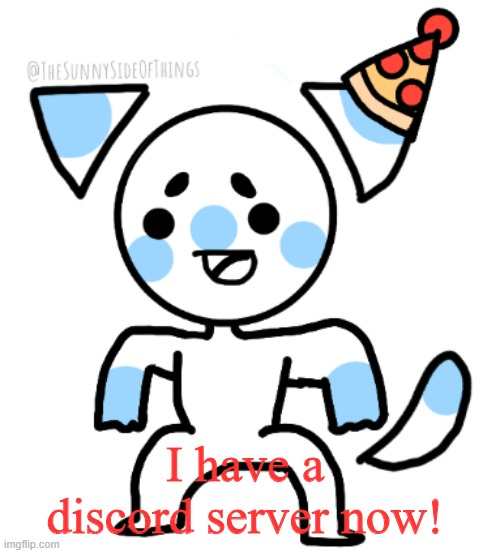 :D link in comms, |  I have a discord server now! | image tagged in party hat sunny | made w/ Imgflip meme maker