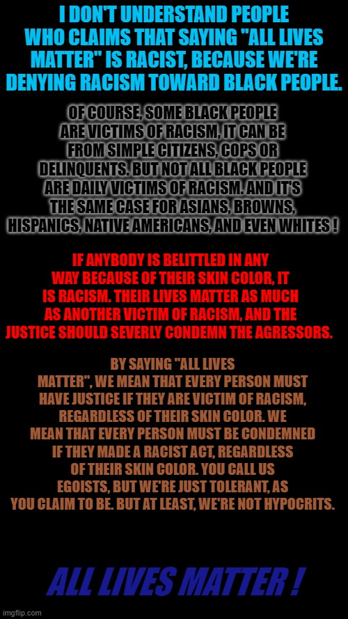 "The definition of ""All lives matter"" fot leftist. 