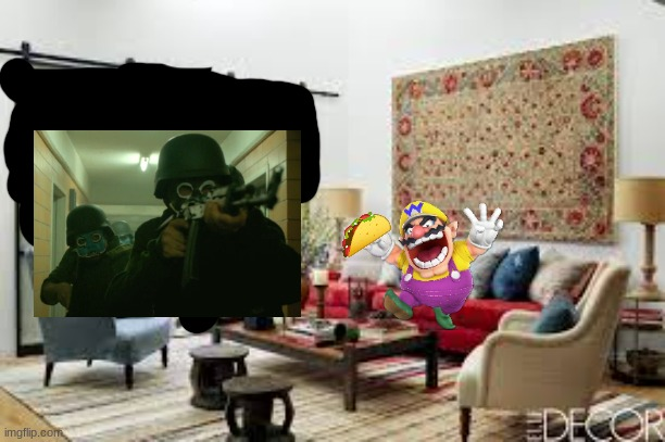 Wario dies from the purge while eating his taco | image tagged in living room,the purge,wario,meme,taco | made w/ Imgflip meme maker