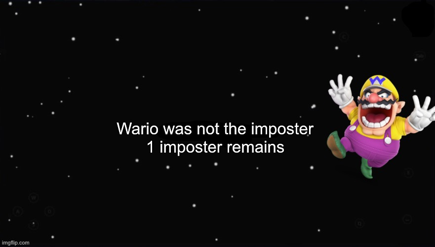 Wario dies from being ejected because of red accusing him.mp3 |  Wario was not the imposter; 1 imposter remains | image tagged in x was the impostor,wario dies,among us,wario,memes | made w/ Imgflip meme maker