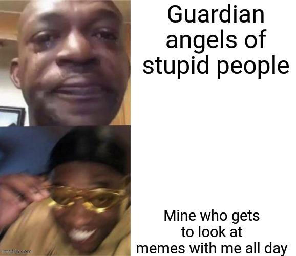 N o i c e | image tagged in guardian angel | made w/ Imgflip meme maker