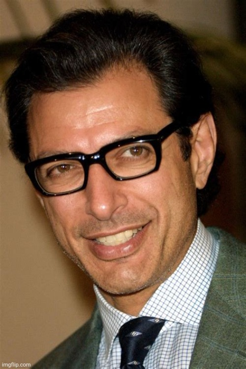 100,000,000,000% sexy. | image tagged in jeff goldblum,sexy,beautiful | made w/ Imgflip meme maker