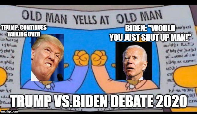 Highlight Presidential Debate 2020 Imgflip