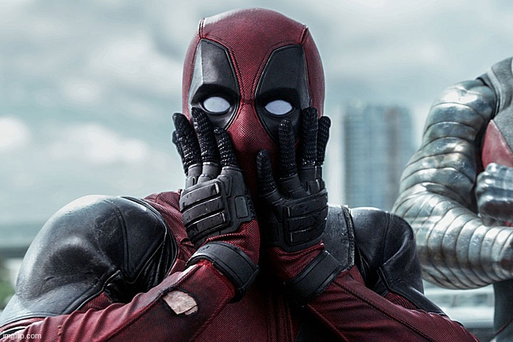 Deadpool - Gasp | image tagged in deadpool - gasp | made w/ Imgflip meme maker