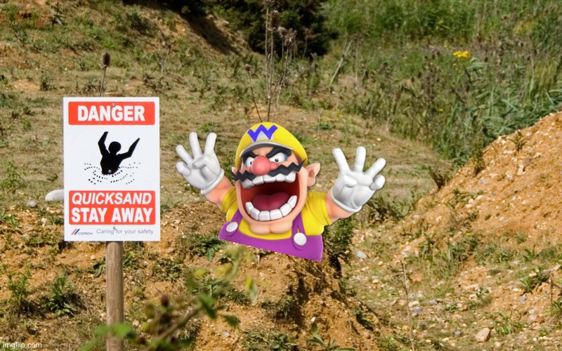 Wario dies in Quicksand.mp3 | image tagged in wario dies,wario,quicksand,memes | made w/ Imgflip meme maker