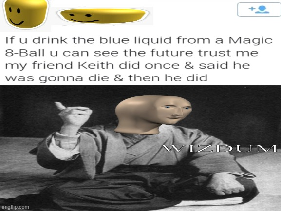 oof | image tagged in oof,roblox oof,wizdum,magic 8 ball | made w/ Imgflip meme maker