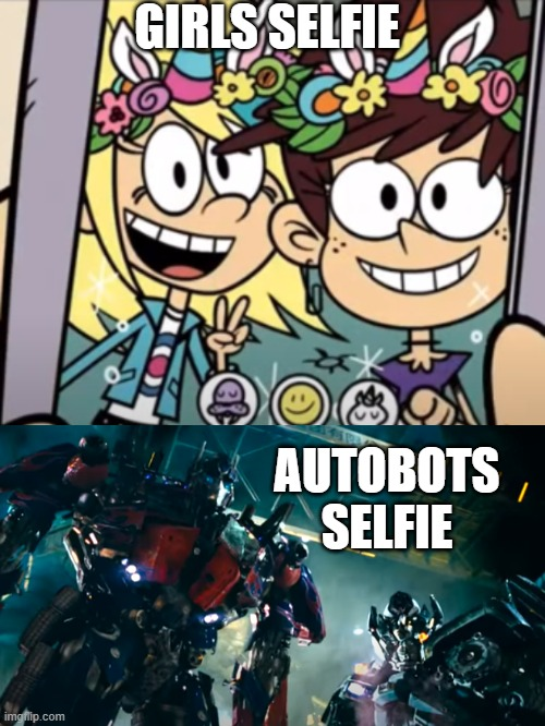 Selfie time with Luna Loud, Sam Sharp, Optimus Prime and Ironhide |  GIRLS SELFIE; AUTOBOTS SELFIE | image tagged in the loud house,transformers,selfie,autobots,nickelodeon,paramount | made w/ Imgflip meme maker