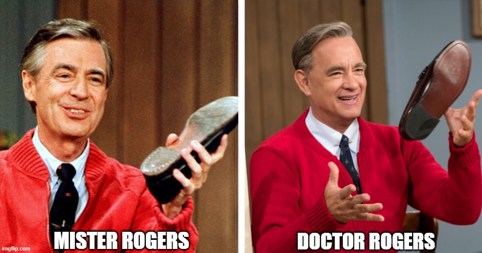 Mr. Dr. Rogers |  DOCTOR ROGERS; MISTER ROGERS | image tagged in mr rogers,doctor strange,mcu,terrible,memes | made w/ Imgflip meme maker