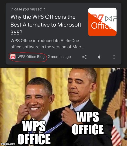 I got this in my news feed today... |  WPS OFFICE; WPS OFFICE | image tagged in obama medal,wps office | made w/ Imgflip meme maker