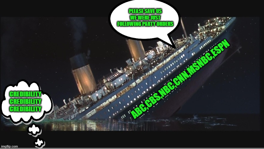 Yep |  PLEASE SAVE US WE WERE JUST FOLLOWING PARTY ORDERS; ABC,CBS,NBC,CNN,MSNBC,ESPN; CREDIBILITY CREDIBILITY CREDIBILITY | image tagged in fake news,democrats,communism,2020 elections | made w/ Imgflip meme maker
