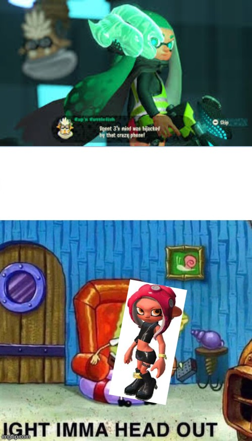 agent 3 | image tagged in memes,spongebob ight imma head out | made w/ Imgflip meme maker