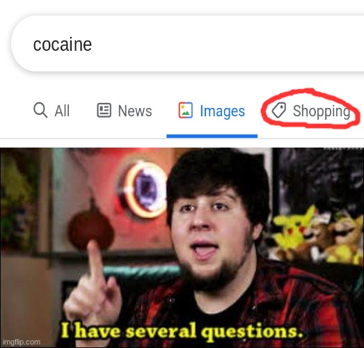 good job google | image tagged in i have several questions | made w/ Imgflip meme maker