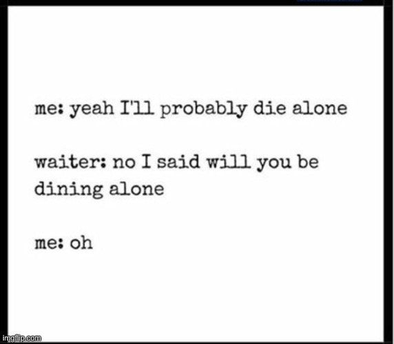 S A M E | image tagged in depression,sad,dead inside,idk,oh wow are you actually reading these tags | made w/ Imgflip meme maker