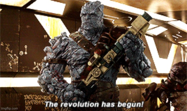 The revolution has begun | image tagged in the revolution has begun | made w/ Imgflip meme maker
