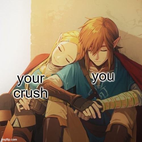 I drank the blue juice from the 8 ball |  you; your crush | image tagged in zelda,link | made w/ Imgflip meme maker