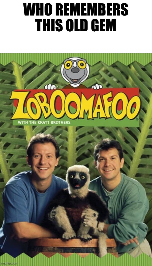 zoboomafoo |  WHO REMEMBERS THIS OLD GEM | image tagged in lemur,legend | made w/ Imgflip meme maker