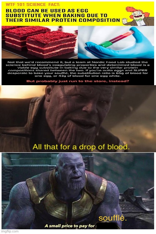 A small price to pay for Soufflé | image tagged in thanos | made w/ Imgflip meme maker