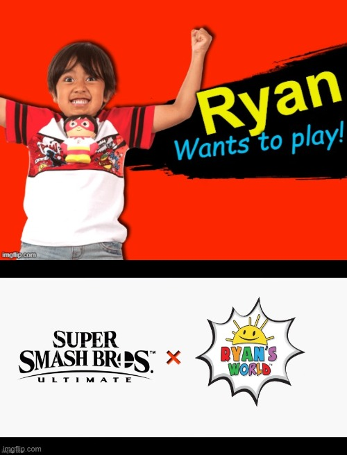 What would you do if this happened lol | image tagged in ryan,super smash bros,super smash bros ultimate x blank,super smash bros splash card,world | made w/ Imgflip meme maker