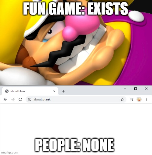 Wario |  FUN GAME: EXISTS; PEOPLE: NONE | image tagged in wario | made w/ Imgflip meme maker