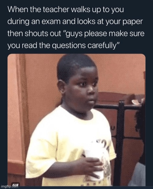 this happens a lot | image tagged in uh oh,exams,oh crap | made w/ Imgflip meme maker