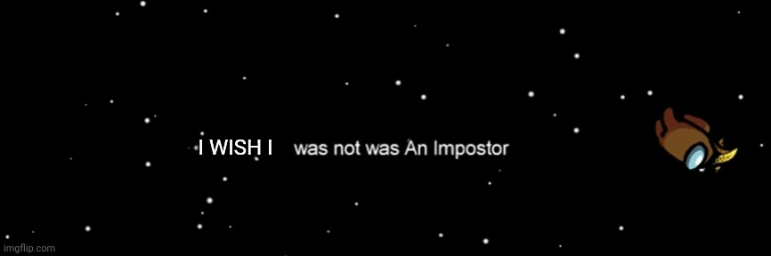 Among us not the imposter - Imgflip