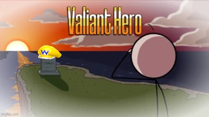 Wario dies in the Valiant Hero ending.mp3 | image tagged in valiant hero,wario dies,wario,henry stickmin,memes | made w/ Imgflip meme maker
