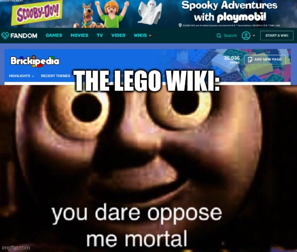 FIGHT FIGHT FIGHT |  THE LEGO WIKI: | image tagged in you dare oppose me mortal,poopy | made w/ Imgflip meme maker