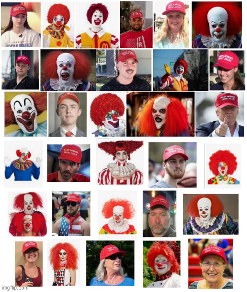 clowns | image tagged in clowns,trump supporters,clown car republicans,trump,red hat,pennywise | made w/ Imgflip meme maker