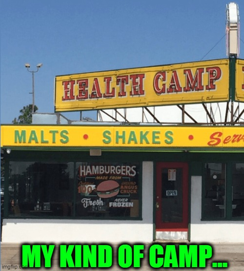 Packing My Bags! |  MY KIND OF CAMP... | image tagged in funny,fun,i wish,wtf,first world problems | made w/ Imgflip meme maker