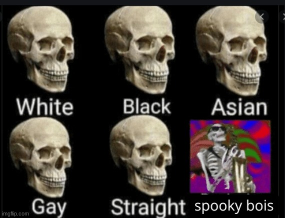 happy spooktober | image tagged in spooky scary skeleton,boi | made w/ Imgflip meme maker
