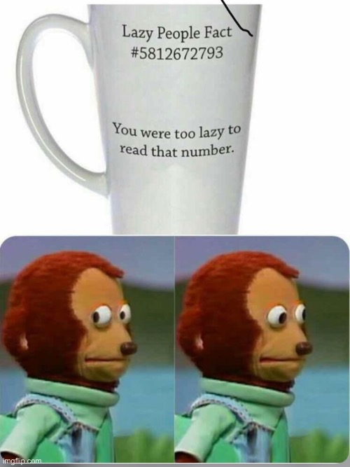 -._-. | image tagged in monkey puppet,lazy,memes | made w/ Imgflip meme maker