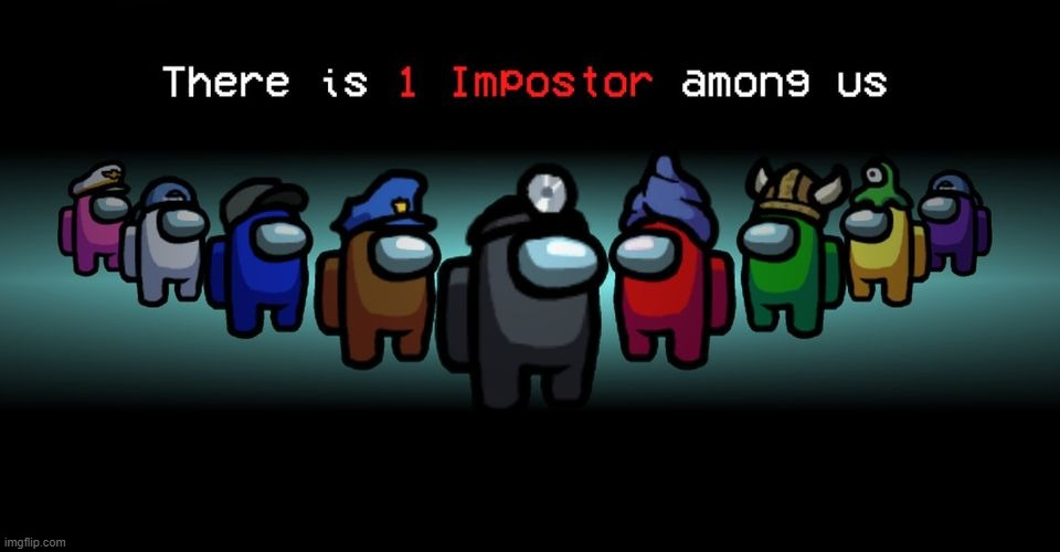 There is one impostor among us | image tagged in there is one impostor among us | made w/ Imgflip meme maker