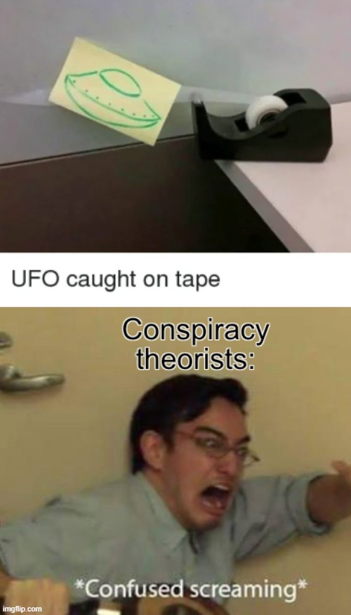 image tagged in confused screaming,ufo | made w/ Imgflip meme maker
