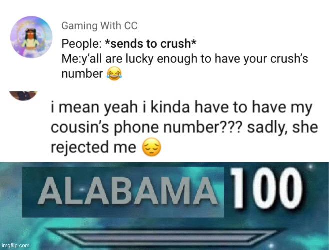 image tagged in alabama 100,incest,crush,phone number | made w/ Imgflip meme maker