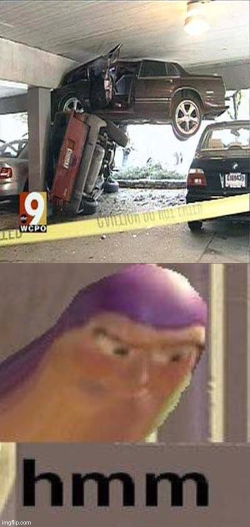 Car crash | image tagged in buzz lightyear hmm,car crash,cars,memes,funny,meme | made w/ Imgflip meme maker