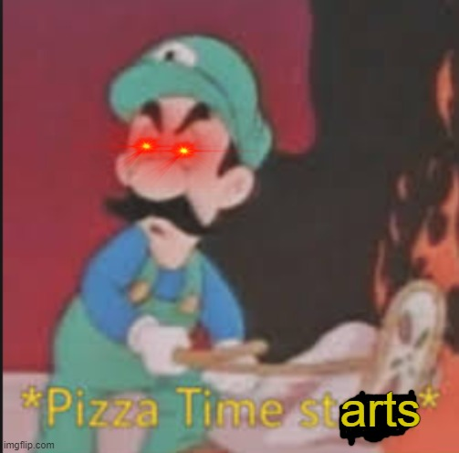 Pizza Time Stops | arts | image tagged in pizza time stops | made w/ Imgflip meme maker