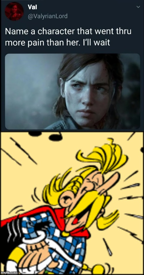 cacofonix is at pain | image tagged in memes,funny,cacofonix,asterix and obelix,name a character that went trough more pain than her,name a character | made w/ Imgflip meme maker
