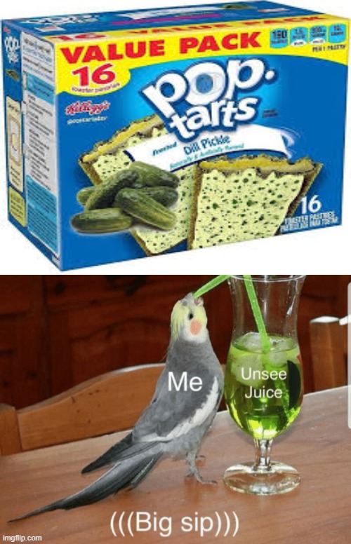 image tagged in unsee juice,pop tarts,food | made w/ Imgflip meme maker