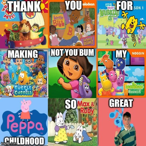 Dora Taught Me Nothing But Rage And Anger | image tagged in memes,nostalgia | made w/ Imgflip meme maker