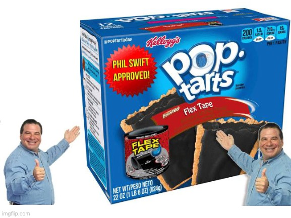 It'll stick to any organ | image tagged in phil swift,fun,front page,frontpage,flex tape,pop tarts | made w/ Imgflip meme maker