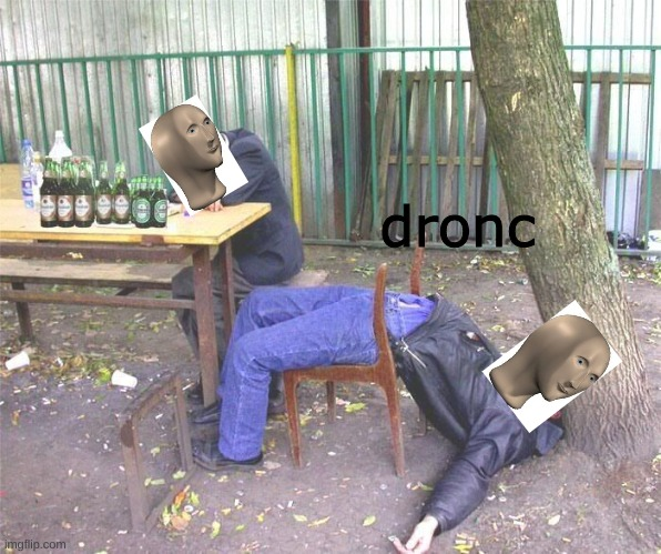 Drunk russian | dronc | image tagged in drunk russian | made w/ Imgflip meme maker